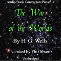 The War of the Worlds Hörbuch von H. G. Wells Gesprochen von: Flo Gibson