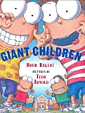img - for Giant Children by Brod Bagert (2002-09-30) book / textbook / text book