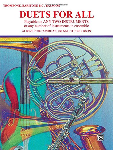 Duets for All: Trombone, Baritone B.C., Bassoon