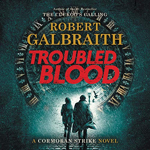 Amazon.com: Troubled Blood (A Cormoran Strike Novel (5)) (9781549157745): Galbraith, Robert, Glenister, Robert: Books