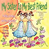 My Sister Is My Best Friend, Nicole Weaver, 1616332093
