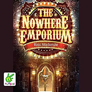 The Nowhere Emporium Audiobook