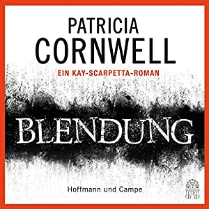 Blendung (Kay Scarpetta 21) Audiobook