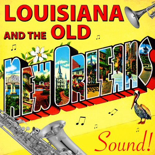 Louisiana & The Old New Orlean...