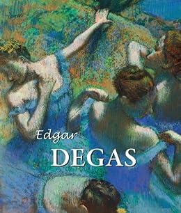 Edgar Degas de [Brodskaya, Nathalia, Degas, Edgar]