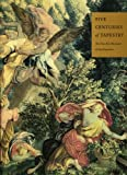 img - for Five Centuries of Tapestry: Selections from the Textile Collection of the book / textbook / text book