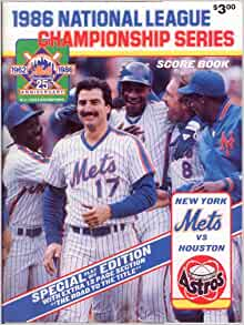 "1986 National League Championship Series: Score Book, 1962-1986 25th Anniversary ""Special Edition"" (NY Mets Vs. Houston Astros)Paperback – January 1, 1986"