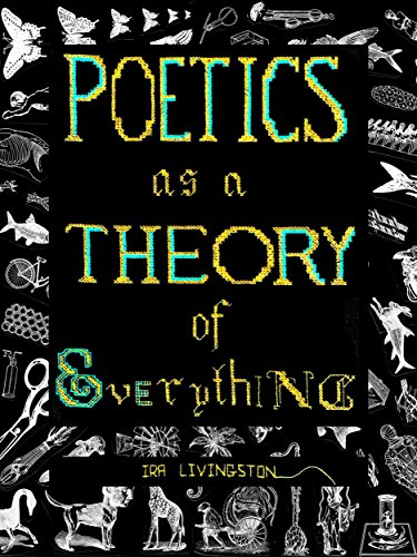 Poetics as a Theory of Everything