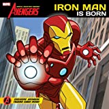 The Avengers: Iron Man Is Born: Earth's Mightiest Heroes! (The Avengers: Earth's Mightiest Heroes!)