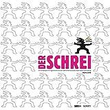 Der Schrei: Ein Musikprojekt mit Jugendlichen und dem SWR Sinfonieorchester Baden-Baden und Freiburg. Ausgabe mit DVD. (Musik & Bildung)
