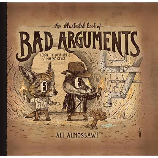 An Illustrated Book of Bad Arguments: Amazon.es: Almossawi ...