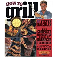 How To Grill (Turtleback School & Library Binding Edition)