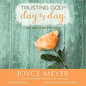 Trusting God Day by Day Audiobook
