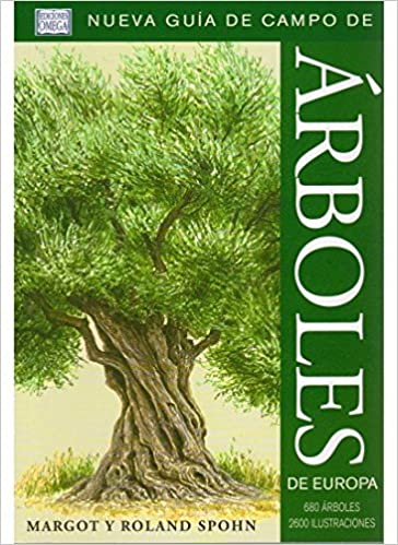 Árboles de Europa. Nueva guía de campo.