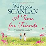 A Time for Friends | Patricia Scanlan