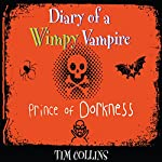 Diary of a Wimpy Vampire: Prince of Dorkness | Tim Collins