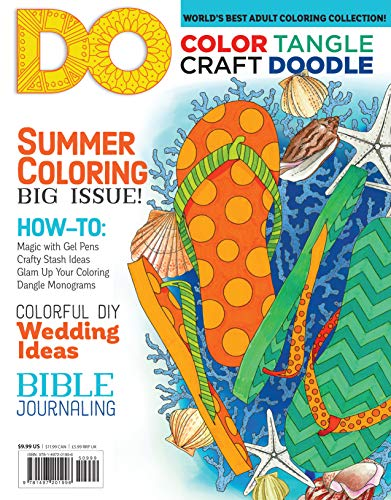 (Color, Tangle, Craft, Doodle (#4) DO Magazine (Design Originals) Coloring Pages, Craft Projects, Feature Articles, Drawing Exercises, Artistic Advice, Bible Journaling Tips, Chalk Art Trends, & More)