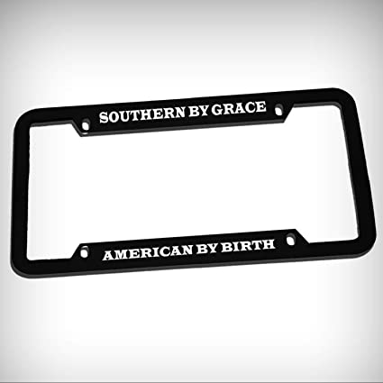 AMERICAN BY BIRTH SOUTHERN BY GRACE License Plate Frame