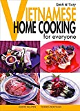 vietnamese recipe book - Quick & Easy Vietnamese: Home Cooking for Everyone (Quick & Easy Cookbooks Series)