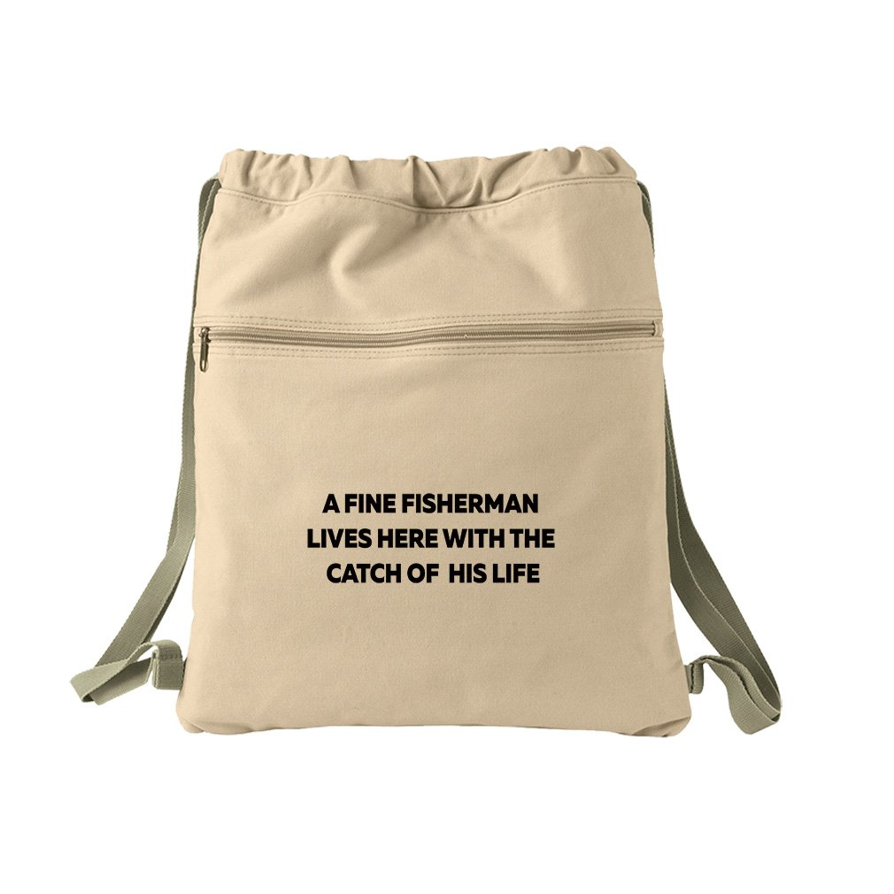 A Fine Fisherman Lives Here W The Catch Of His Life Canvas Dyed Sack Backpack