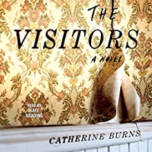 The Visitors Audiobook by Catherine Burns Narrated by Kate Reading