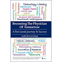 Becoming the Physician of Tomorrow: A Five-Lands Journey to Success