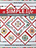 A Simple Life: Quilts Inspired by the '50s