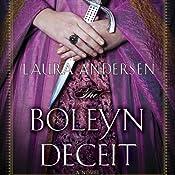 The Boleyn Deceit: Boleyn Trilogy, Book 2 | Laura Andersen