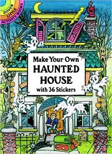 Make Your Own Haunted House With 36 Stickers Beylon Cathy 9780486286044 Books Amazon Ca