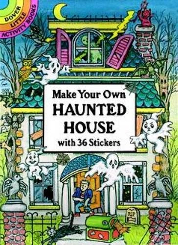 Make Your Own Haunted House with 36 Stickers (Dover Little Activity Books Stickers) - Novelty Halloween
