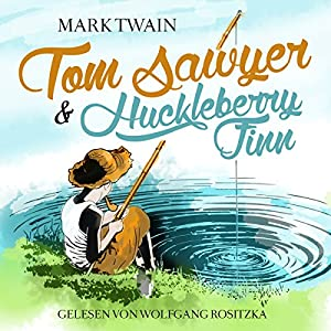 Tom Sawyer & Huckleberry Finn Hörbuch