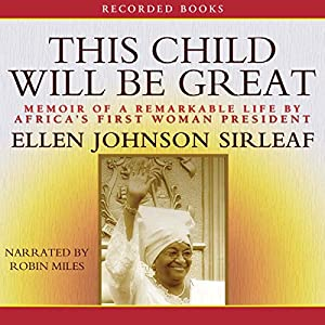 This Child Will Be Great Audiobook