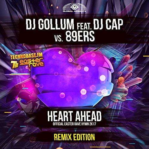 Heart Ahead (Easter Rave Hymn 2k17) (Brawler & The Striker Radio Edit)