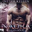 Naura: Enigma, Book 2 Audiobook by Ditter Kellen Narrated by Johnny Mack