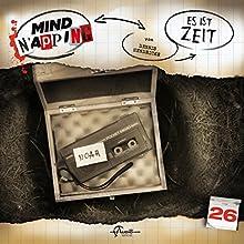 Es ist Zeit (MindNapping 26) Hörspiel von Dennis Hendricks Gesprochen von: Bernd Rumpf, Maud Ackermann, Julia Stoepel, Anita Hopt, Norman Matt