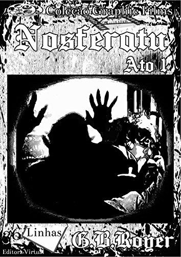 Nosferatu: Volume 1 (Graphic Films)