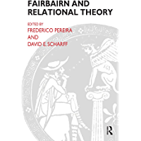 Fairbairn and Relational Theory (English Edition)