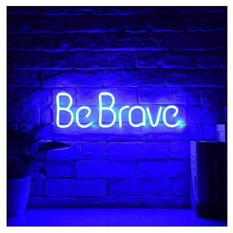 Be Brave LED Neon Sign Lights Art Wall Decorative Lights 16 5''x5 3'' (Be  Brave-Blue)