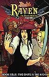 Princeless: Raven the Pirate Princess Book 4: Two Ships in the Night (Princeless Raven: The Pirate Princess, Year 2)