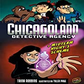 A Midterm Night's Scheme: Chicagoland Detective Agency, Book 6 | Trina Robbins