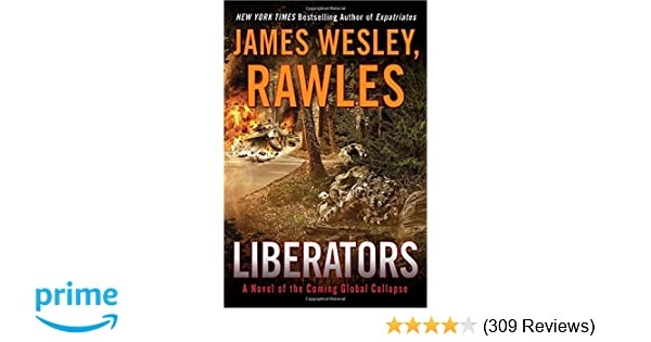 Amazon.com: Liberators: A Novel of the Coming Global ...