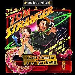 The Adventures of Tom Stranger, Interdimensional Insurance Agent by Larry Correia