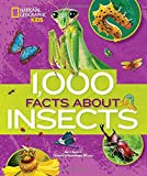 1,000 Facts About Insects (100 Facts About...)