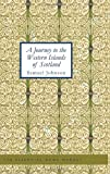 A Journey to the Western Islands of Scotland, Samuel Johnson, 1434617033