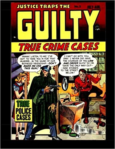 Justice Traps The Guilty #5: Golden Age Crime Comic: Kari A Therrian