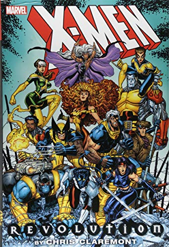 X-Men: Revolution by Chris Claremont