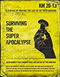 The Last Of Us: Surviving The Super Apocalypse (English Edition)
