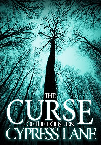 The Curse of The House on Cypress Lane: Book 0- The -