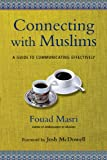 Connecting with Muslims, Fouad Masri, 0830844201
