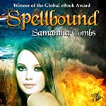 Spellbound | Samantha Combs